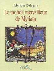 Le Monde Merveilleux De Myriam - Couverture - Format classique