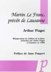 Martin le Franc, prévot de Lausanne ; réimpression de l'édition de 1888 - Couverture - Format classique