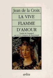 Vive Flamme D'Amour (La) - Couverture - Format classique
