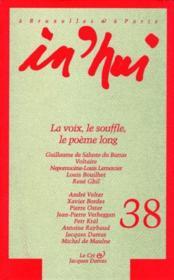 In'Hui N.38 ; La Voix, Le Souffle, Le Poème Long - Couverture - Format classique