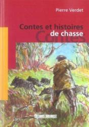 Contes et histoires de chasses - Couverture - Format classique