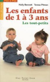 Les enfants de 1 a 3 ans - Couverture - Format classique