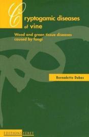 Maladies cryptogamiques de la vigne - Couverture - Format classique