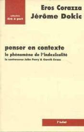 Penser En Contexte - Le Phenomene De L'Indexicalite - Couverture - Format classique