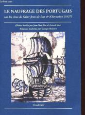 Le Naufrage Des Portugais Sur Les Cotes De Saint Jean De Luz Et D'Arcachon (1627) - Couverture - Format classique