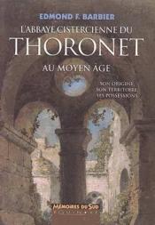 Abbaye cistercienne du thoronet au moyen age (l) - Couverture - Format classique