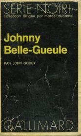 Collection : Serie Noire N° 1514 Johnny Belle-Gueule - Couverture - Format classique