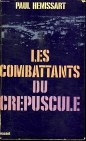 Les Combattants Du Crepuscule. - Couverture - Format classique