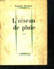 L Oiseau De Pluie. - Couverture - Format classique