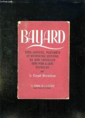Bayard Ou La Tres Joyeuse Plaisante Et Recreative Histoire Du Bon Chevalier Sans Peur Et Sans Reproche. - Couverture - Format classique