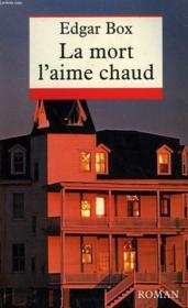 La Mort L'Aime Chaud. - Couverture - Format classique
