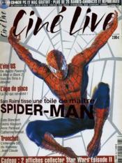 CINE LIVE - N° 58 - Sam Raimi tisse une toile de maitre, SPIDER-MAN - Couverture - Format classique