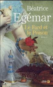Le fard et le poison - Couverture - Format classique