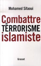 Combattre le terrorisme islamiste - Intérieur - Format classique