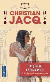 Le juge d'Egypte t.1 ; la pyramide assassinée - Couverture - Format classique