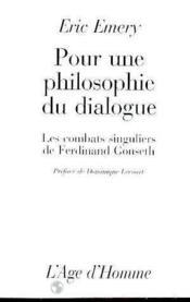 Pour Une Philosophie Du Dialogue - Couverture - Format classique