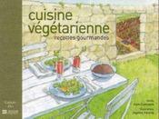 Cuisine végétarienne ; recettes gourmandes - Intérieur - Format classique