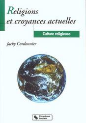 Religions Et Croyances Actuelles - Culture Religieuse T4 - Intérieur - Format classique
