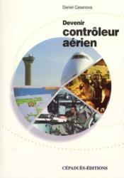 Devenir controleur aerien - Couverture - Format classique