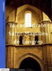 La Cathedrale Saint-Mammes De Langres - Couverture - Format classique