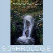 Rencontre avec vous t.2 ; sophrologie - Intérieur - Format classique