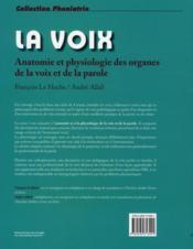 La voix t.1 ; anatomie et physiologie des organes de la voix et de la parole (4e édition) - 4ème de couverture - Format classique