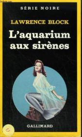 Collection : Serie Noire N° 1975 L'Aquarium Aux Sirenes - Couverture - Format classique