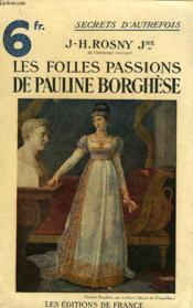 Les Folles Passions De Pauline Borghese - Couverture - Format classique