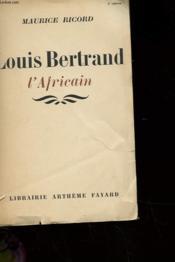 Louis Bertrand L'Africain - Couverture - Format classique