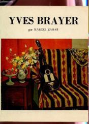 Yves Brayer - Pelerin De La Mediterranee - Exposition A La Galerie Taylor Du 10 Juin Au 30 Juillet 1994. - Couverture - Format classique