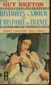 Histoires D'Amour De L'Histoire De France - Tome 6 - Couverture - Format classique