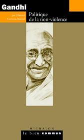 Gandhi ; politique de la non-violence - Couverture - Format classique