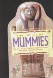 Lift The Lid On Mummies /Anglais - Couverture - Format classique