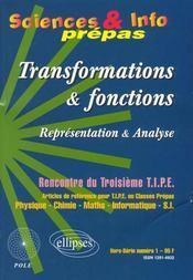 Transformations & Fonctions Representation & Analyses Sciences & Info Prepas - Intérieur - Format classique