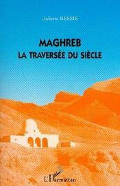 Maghreb, la traversée du siècle - Intérieur - Format classique