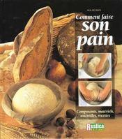 Comment faire son pain - Intérieur - Format classique