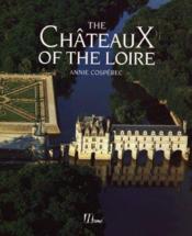 The Chateaux Of The Loire - Couverture - Format classique