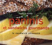 Paninis et sandwichs gourmands ; le sandwich réinventé - Intérieur - Format classique