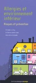 Allergies et environnement intérieur ; risques et prévention - Couverture - Format classique