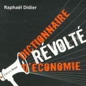 Dictionnaire révolté d'économie - Couverture - Format classique