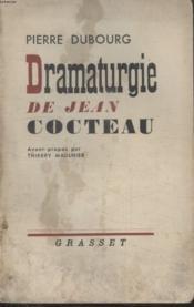 Dramaturgie De Jean Cocteau.Avant Propos Par Thierry Maulnier. - Couverture - Format classique