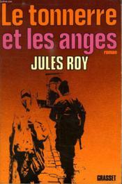 Le Tonnerre Et Les Anges. - Couverture - Format classique