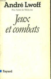 Jeux Et Combats. - Couverture - Format classique