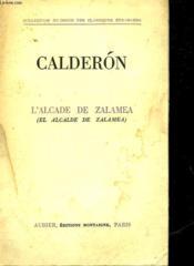 Calderon - L'Alcade De Zalamea - El Alcalde De Zalamea - Couverture - Format classique