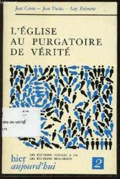 L'Eglise Au Purgatoire De Verite - Collection