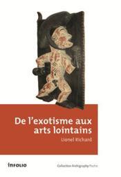 De l'exotisme aux arts lointains - Couverture - Format classique