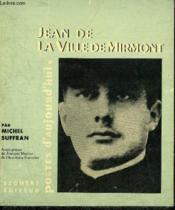 Jean De La Ville De Mirmont - Collection Poetes D'Aujourd'Hui 175 + Dedicace De L'Auteur. - Couverture - Format classique