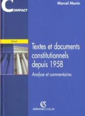 Textes Et Documents Constitutionnels Depuis 1958 - 1e Ed - Couverture - Format classique