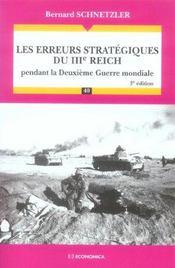 Les erreurs strategiques du iiie reich pendant la deuxieme guerre mondiale - Intérieur - Format classique