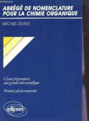 Abrege De Nomenclature Pour La Chimie Organique - Couverture - Format classique